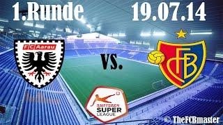 FC Aarau vs. FC Basel (1:2) Raiffeisen Super League 1. Runde (19.07.2014)