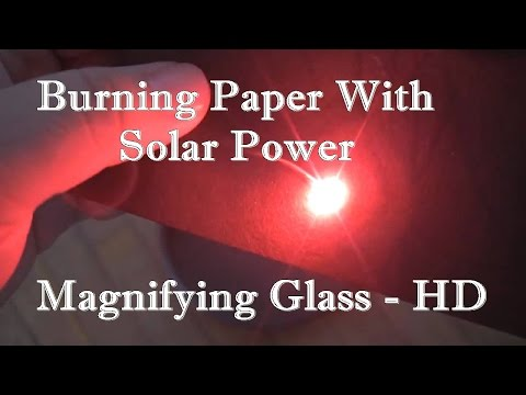 Burning Paper With Solar Power - Magnifying Glass - HD