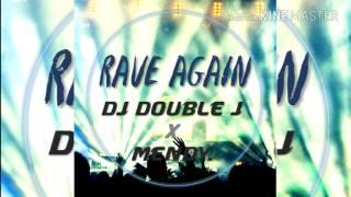 Rave again - DJ Double J X M3NDY. 2017 최신클럽노래음악 연속듣기 다시듣기 club music remix edm