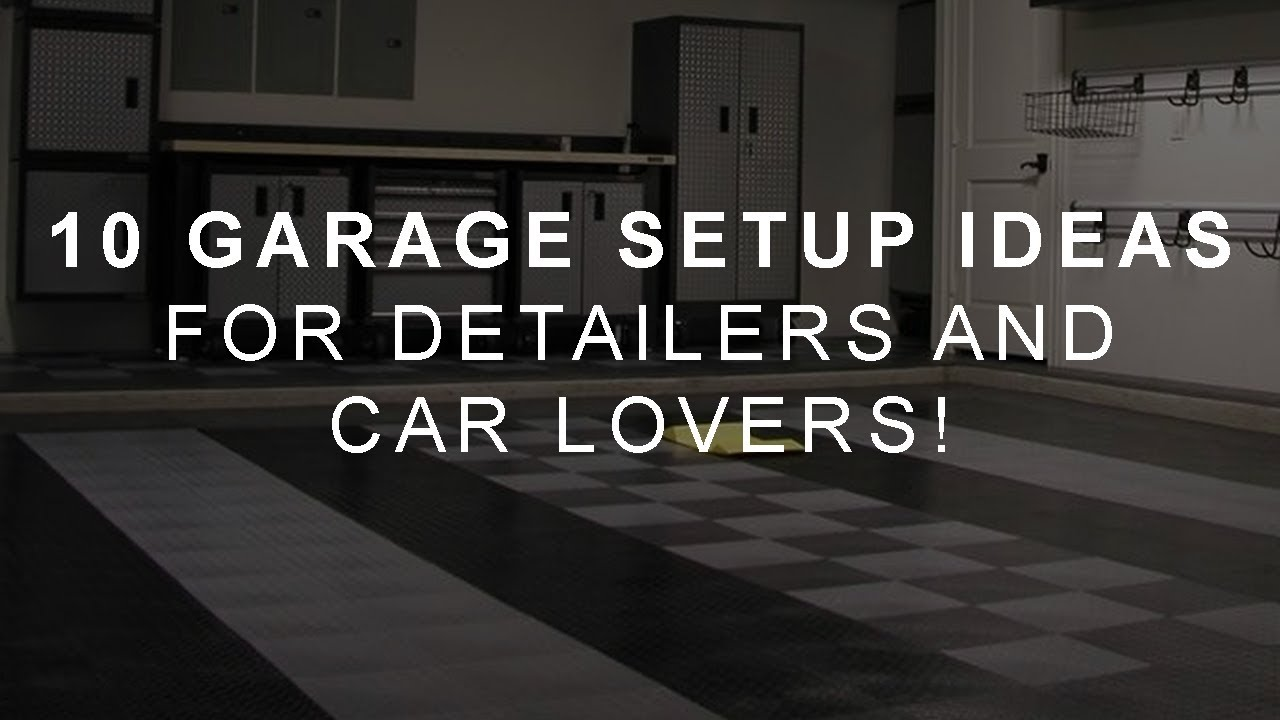 10 Awesome Ideas For Your Detailing Garage Setup