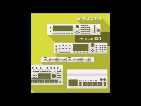 Smooth - Vintage 04 [Full EP]