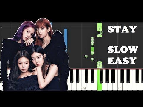 Blackpink - Stay (SLOW EASY PIANO TUTORIAL)