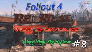 """Fallout 4 """"Red Rocket"""" Mod Showcase - Part #8: """"Galaxy Night Sky Replacer"""" by Turk77"""