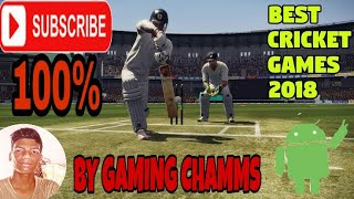 Top cricket games 2018 || for all android mobiles|| by gaming chamms