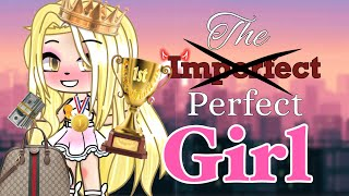 The perfect girl || GLMM || GACHA LIFE MINI MOVIE ||