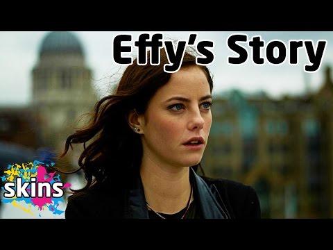 Effy's Story - Skins