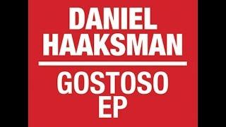 Daniel Haaksman - Senta Senta Mais Uma Vez
