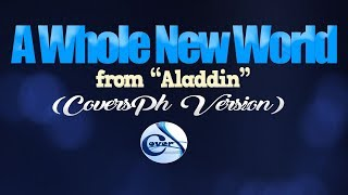 A WHOLE NEW WORLD - Darren & Morissette (from Aladdin) (CoversPH KARAOKE Version)