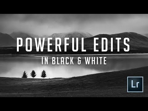 Black And White Landscape Power Editing Tutorial - Lightroom 2018
