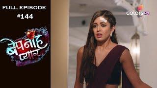 Bepanah Pyaar - Full Episode 144 - With English Subtitles