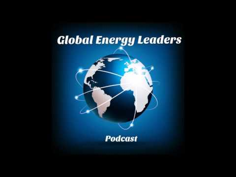 Episode 39 - The Global Energy Leaders Podcast - Markham Hislop