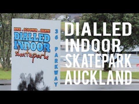 Dialled Indoor Skatepark   Auckland