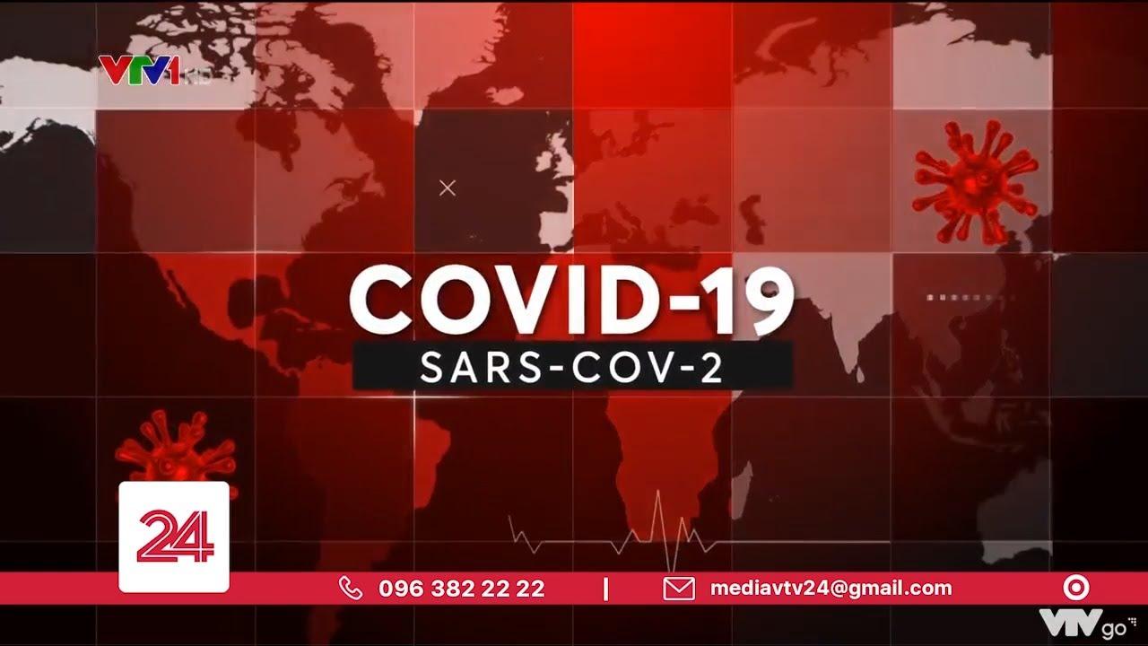 Cập nhật thông tin dịch bệnh COVID-19 trưa 19/8: Hà Nội kiếm tra các của hàng, quán ăn | VTV24