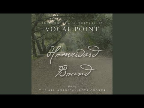 Homeward Bound (Arr. McKay Crockett)