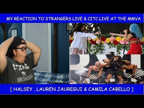 My Reaction To Strangers  & CITC At The MMVA ~ Halsey Lauren Jauregui & Camila Cabello