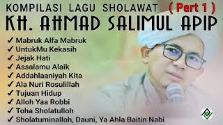 Download Lagu Kompilasi Lagu SHOLAWAT KH. Ahmad SALIMUL APIP (Part 1) mp3