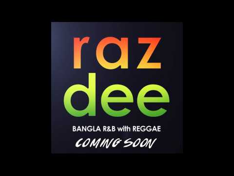 Ekta Golap: Raz Dee | Audio Preview | BANGLA R&B + REGGAE