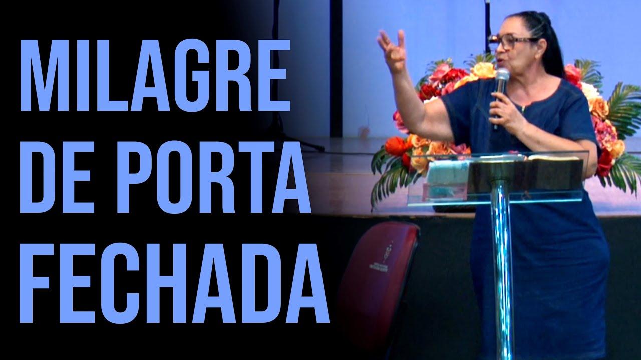 Miss. Ofélia Lima - Milagre de Porta Fechada