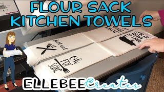 Flour Sack Kitchen Towels with HTV