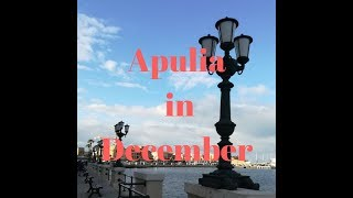 Apulia winter trip to Bari and Ostuni, Salento, travel south of Italy