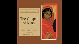 Gospel of Mary study - part 1 - 10/03/2020