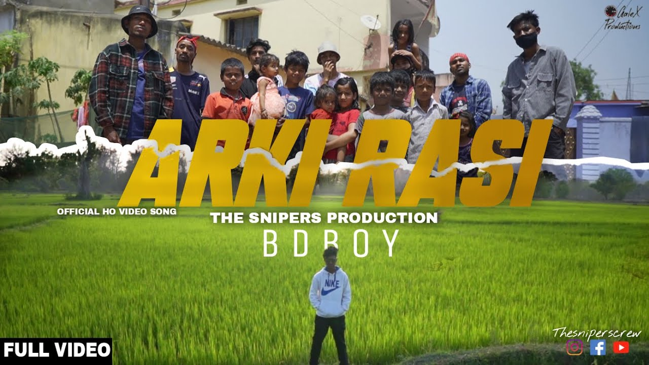 Download New Ho Video Song 2021  | ARKI RASI | Full video | BD Boy | The Snipers Crew