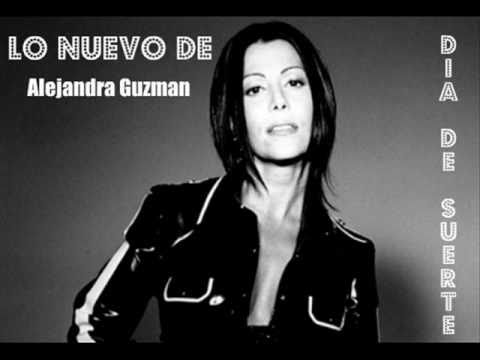 Alejandra Guzmán  Día De Suerte