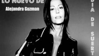 Alejandra Guzmán - Día De Suerte thumbnail
