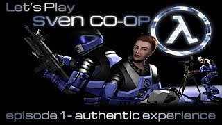 Sven Co-op - #01: Authentic Experience