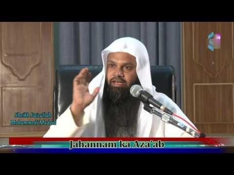 Jahannam ka Azaab - By: Sheikh Faizullah Madani, Kuwait