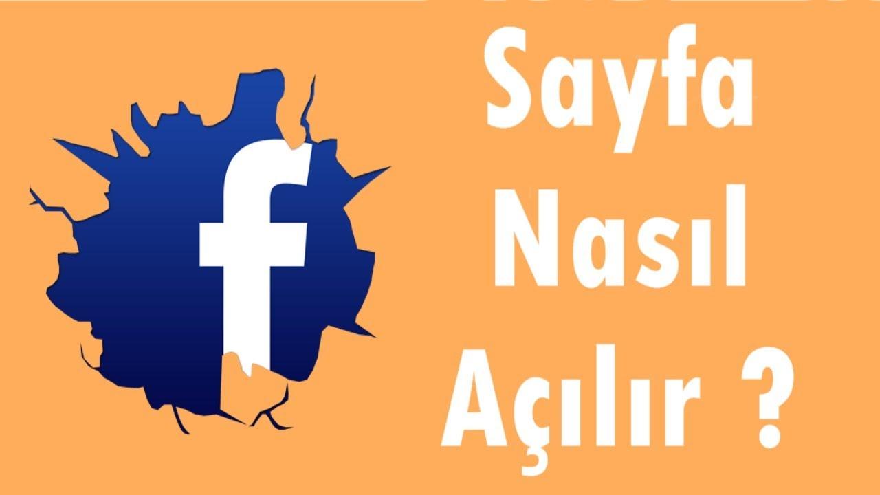 Facebook Sayfası Nasıl Açılır ? - Facebook Rehberi