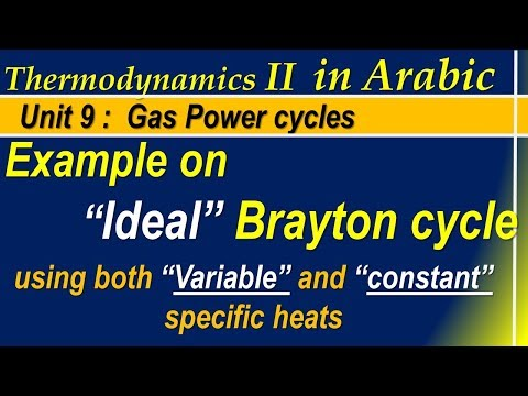 """3 Example on """"Ideal"""" Brayton cycle  Variable and Constant specific heats"""