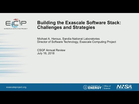 doe-csgf-2018:-building-the-exascale-software-stack:-challenges-and-strategies