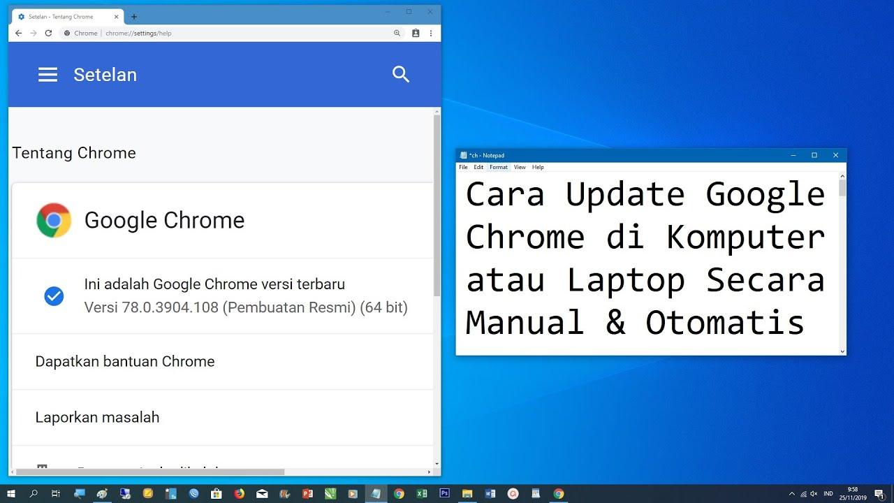 Cara Update Google Chrome Di Komputer Atau Laptop Secara Manual Otomatis Youtube
