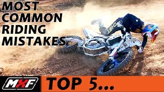 Top 5 Most Common Motocross Riding Mistakes - Learn Dirt Bike Skills!!