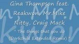 Gina Thompson & Reakwon,Mr.Mike Nitty,Craig Mack- The Things