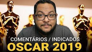 OSCAR 2019 - Comentando principais indicados