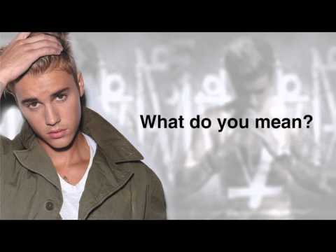 Justin Bieber - What Do You Mean Lyric
