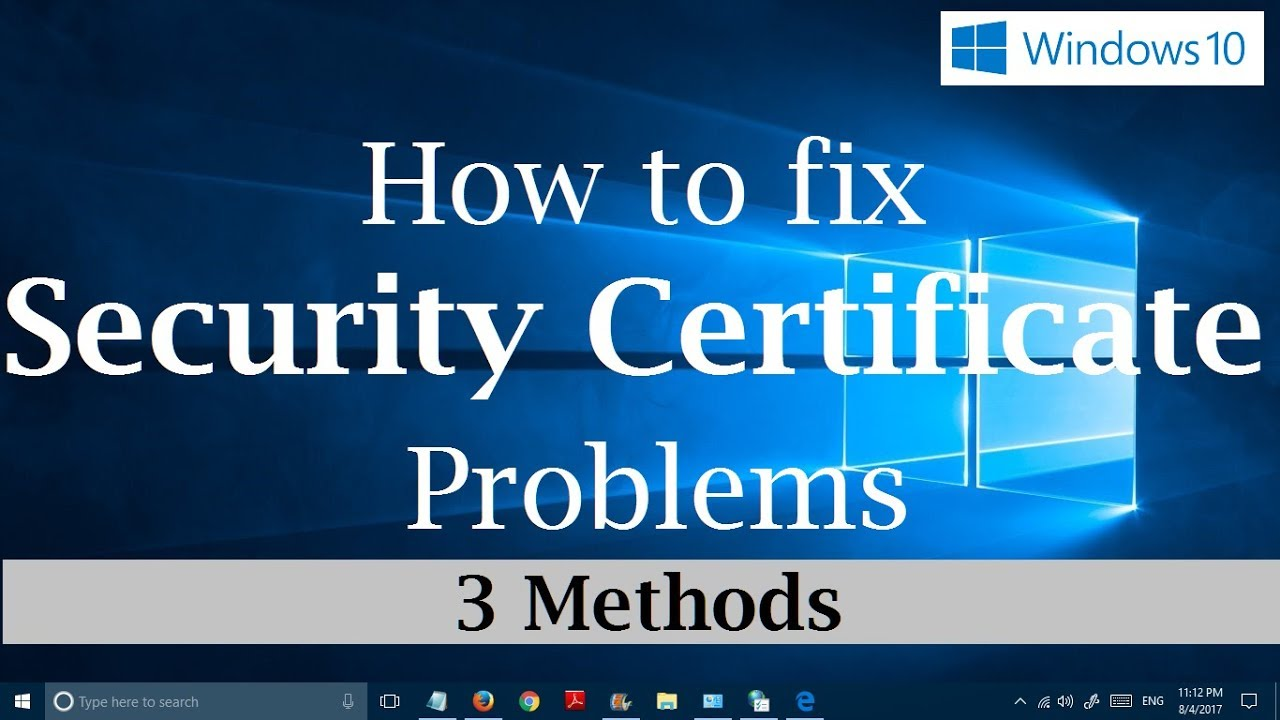 How To Fix Security Certificate Errors On Websites In Windows 10 3