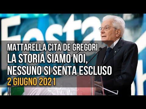 2 giugno, Mattarella cita De Gregori: la storia siamo noi, nessuno si senta escluso