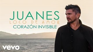 Juanes - Corazón Invisible (Audio)