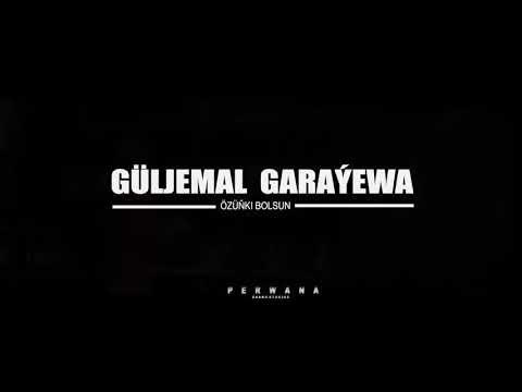 Guljemal Garayewa - Ozinki Bolsun
