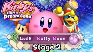 Kirby's Return to Dream Land - World 5: Nutty Noon - Stage 2 (All Collectables)