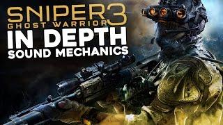 Sniper Ghost Warrior 3 In Depth: Sound Mechanics (Stealth Gameplay Essentials)