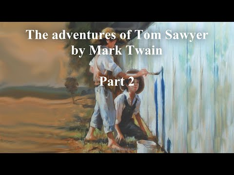 🔴-the-adventures-of-tom-sawyer-by-mark-twain---part-2/2-audiobook-(audiolibro)