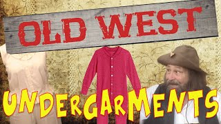 Old West Undergarments