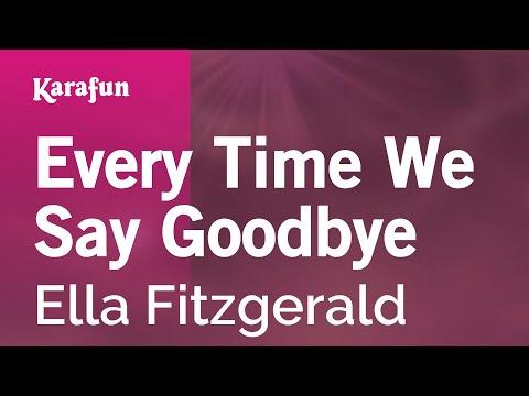 Karaoke Every Time We Say Goodbye - Ella Fitzgerald *