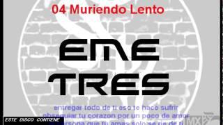 Eme Tres - Muriendo Lento (Ver. Urbana)