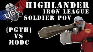 TF2 UGC Highlander Iron League - PGTH vs MODC - (Not Full Match - Soldier POV)