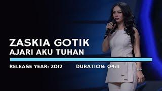 Gambar cover Zaskia Gotik - Ajari Aku Tuhan (Lyric)